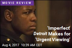 'Imperfect' Detroit Makes for 'Urgent Viewing'