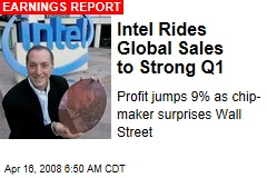 Intel Rides Global Sales to Strong Q1