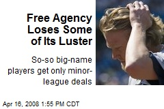 Free Agency Loses Some of Its Luster