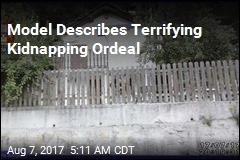 Model Describes Terrifying Kidnap Ordeal