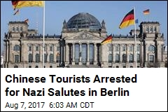 Chinese Tourists Arrested for Nazi Salutes in Berlin