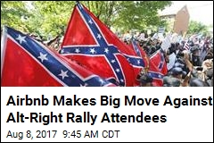 Airbnb Zaps Accounts of Those Going to Va. Alt-Right Rally