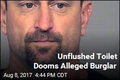 Unflushed Toilet Dooms Alleged Burglar