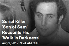 Serial Killer 'Son of Sam' Recounts His 'Walk in Darkness'