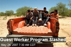 Guest Worker Program Slashed