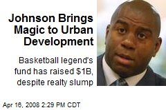 Johnson Brings Magic to Urban Development