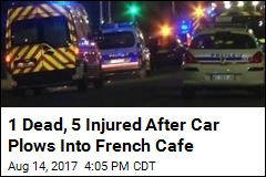 1 Dead, 5 Injured After Car Plows Into French Cafe