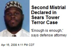 Second Mistrial Declared in Sears Tower Terror Case