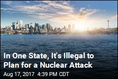 In One State, It's Illegal to Plan for a Nuclear Attack
