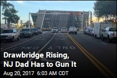 Drawbridge Rising, NJ Dad Has to Gun It