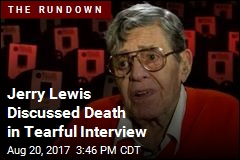 Jerry Lewis Discussed Death in Tearful Interview