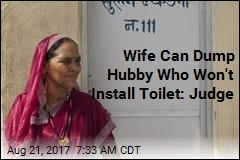 Judge: Woman Can Divorce Over Lack of Toilet