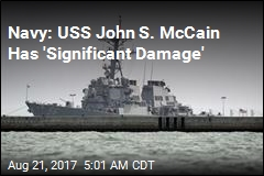 Navy: USS John S. McCain Has 'Significant Damage'
