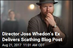 Ex-Wife: Director Joss Whedon Is No Feminist Hero