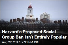 Proposed Ban on Harvard Social Groups Draws Pushback