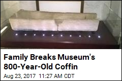 Family Breaks Ancient Coffin by Putting Kid Into It