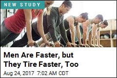 Sure, Guys, You're Fast and Strong. But Women Outlast You