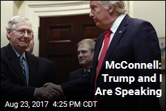 McConnell: President and I Are Speaking