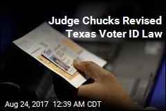 Judge Chucks Out Texas Voter ID Law Again