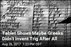 Tablet Shows Maybe Greeks Didn't Invent Trig After All