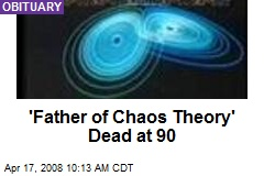 'Father of Chaos Theory' Dead at 90