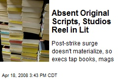 Absent Original Scripts, Studios Reel in Lit