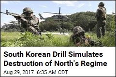 South Korean Drill Simulates Destruction of North's Regime