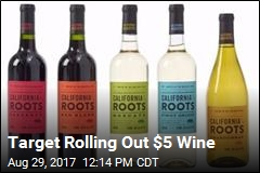 Target Rolling Out $5 Wine