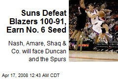 Suns Defeat Blazers 100-91, Earn No. 6 Seed