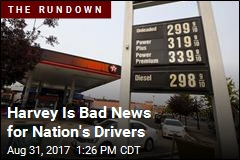 Harvey Is Bad News for Nation's Drivers