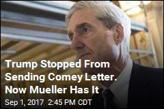 Mueller Gets 1st Draft of Trump's Letter Firing Comey