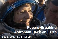 Record-Breaking Astronaut Back on Earth