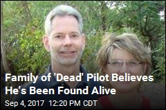 Family of 'Dead' Pilot Believes He's Been Found Alive