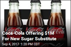 Coca-Cola Offering $1M For New Sugar Substitute