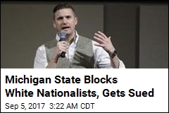 MSU Sued for Turning Down White Nationalist Group