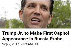Trump Jr. to Make First Capitol Appearance in Russia Probe