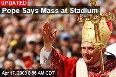Pope Says Mass at Stadium