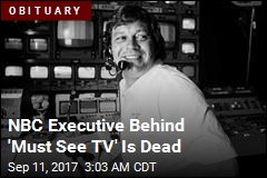 Network Exec Who Coined 'Must See TV' Is Dead