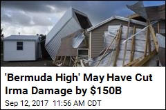 'Bermuda High' May Have Cut Irma Damage by $150B
