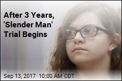 After 3 Years, 'Slender Man' Trial Begins