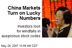 China Markets Turn on Lucky Numbers