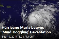 Hurricane Maria Causes 'Widespread Devastation'