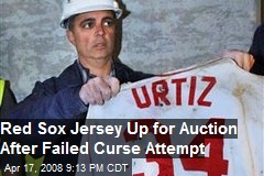Red Sox Jersey Up for Auction After Failed Curse Attempt