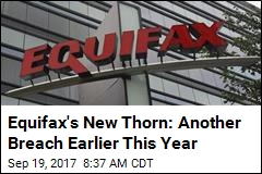 Before the Big Equifax Breach, There Was an Earlier One