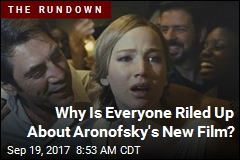Why Is Everyone Riled Up About Aronofsky's New Film?