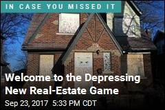 Welcome to the Depressing New Real-Estate Game