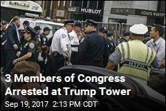 3 Members of Congress Arrested at Trump Tower
