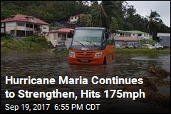 Hurricane Maria Continues to Strengthen, Hits 175mph