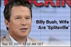 Billy Bush, Wife Are 'Splitsville'