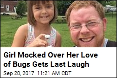 Girl Mocked Over for Love of Bugs Gets Last Laugh
